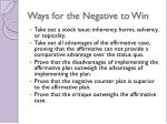ways for the negative to win