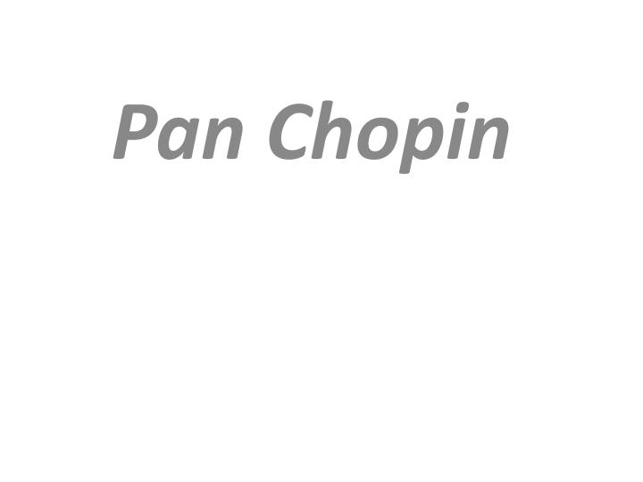 pan chopin n.