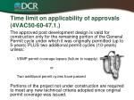 time limit on applicability of approvals 4vac50 60 47 1