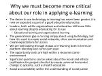 why we must become more critical about our role in applying e learning