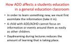 how add affects a students education in a general education classroom