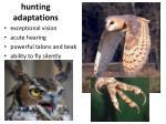 hunting adaptations