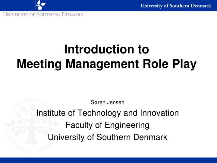 introduction to meeting management r ole p lay n.