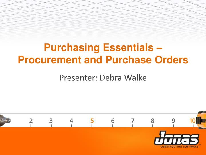 Purchasing essentials procurement and purchase orders