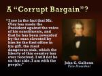 a corrupt bargain2