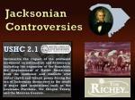 jacksonian controversies