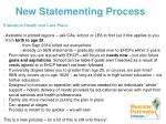 new statementing process