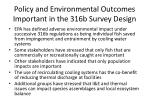 policy and environmental outcomes important in the 316b survey design
