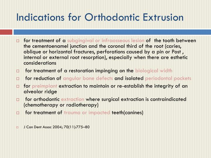 Indications for Orthodontic Extrusion