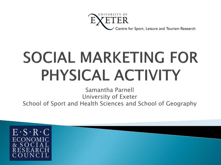 Social marketing for physical activity