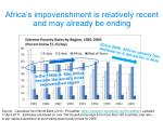 africa s impoverishment is relatively recent and may already be ending