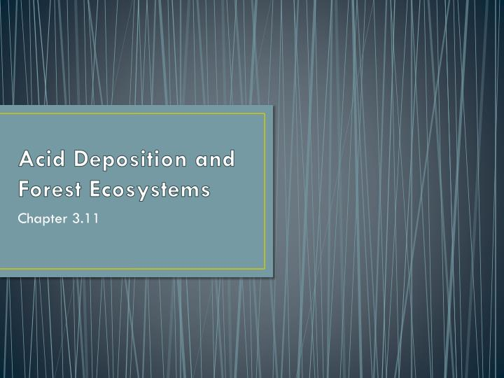 acid deposition and forest ecosystems n.