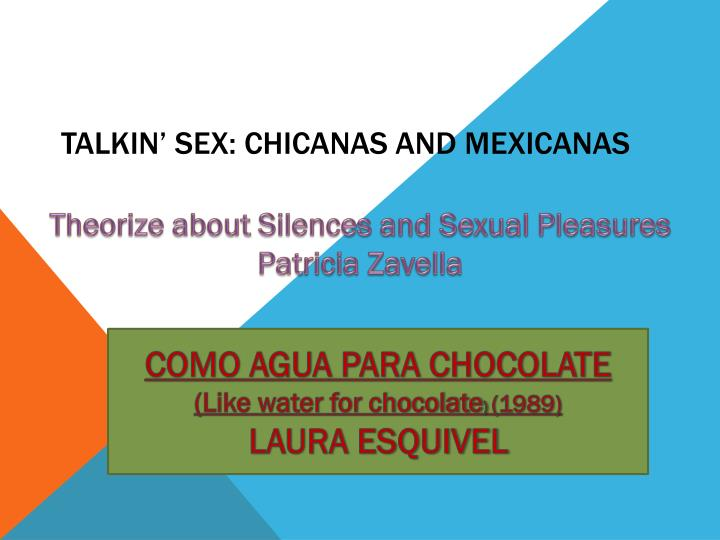 talkin sex chicanas and mexicanas n.