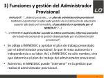 3 funciones y gesti n del administrador provisional