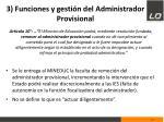 3 funciones y gesti n del administrador provisional1