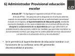 6 administrador provisional educaci n escolar