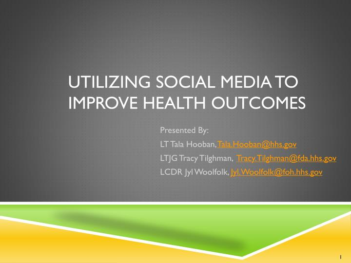 utilizing social media to improve health outcomes n.