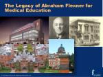 the legacy of abraham flexner for medical education