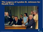 the legacy of lyndon b johnson for health care