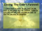 closing the elder s farewell