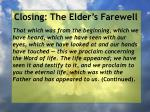 closing the elder s farewell7