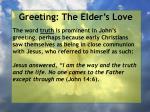 greeting the elder s love11