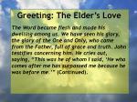 greeting the elder s love26