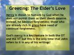 greeting the elder s love28