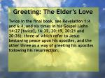 greeting the elder s love31