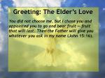 greeting the elder s love6