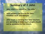 summary of 2 john2