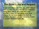 the elder s joy and request22