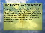 the elder s joy and request6