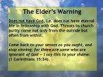 the elder s warning3