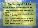 the setting of 2 john2
