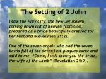 the setting of 2 john4
