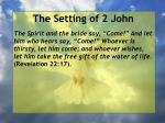 the setting of 2 john5