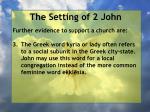 the setting of 2 john6