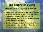 the setting of 2 john7
