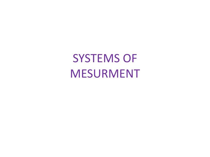 systems of mesurment n.