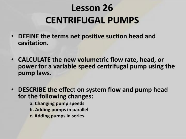 PPT - Lesson 26 CENTRIFUGAL PUMPS PowerPoint Presentation - ID:2103011