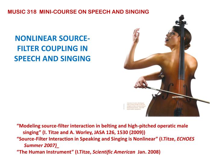 nonlinear source filter coupling in speech and singing n.