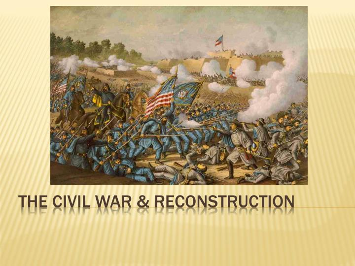 the civil war reconstruction n.