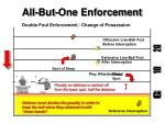 all but one enforcement6
