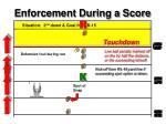 enforcement during a score