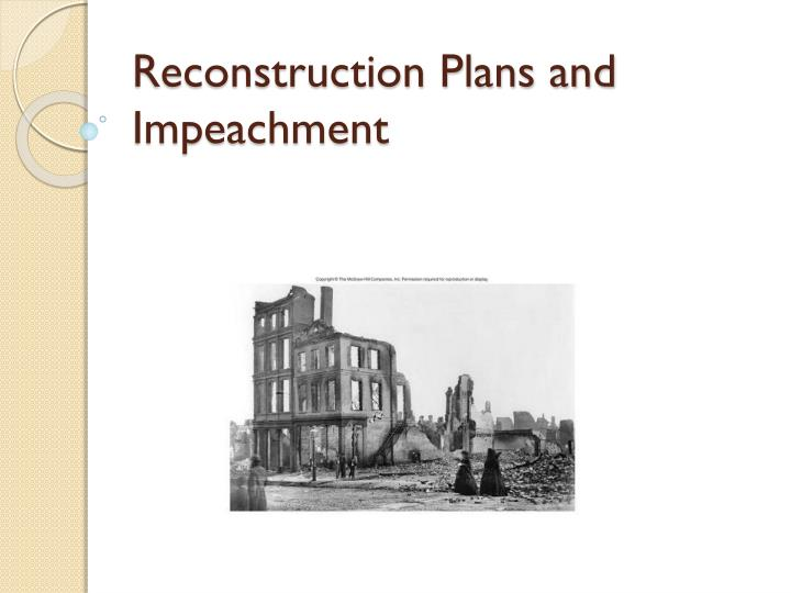 reconstruction plans and impeachment n.