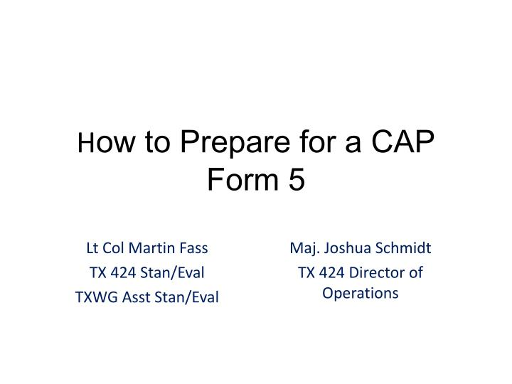 h ow to prepare for a cap form 5 n.
