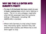 why did the u s enter into europe s fight1