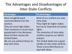 the advantages and disadvantages of inter state conflicts
