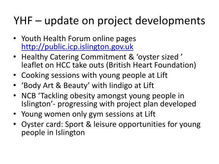 yhf update on project developments n.